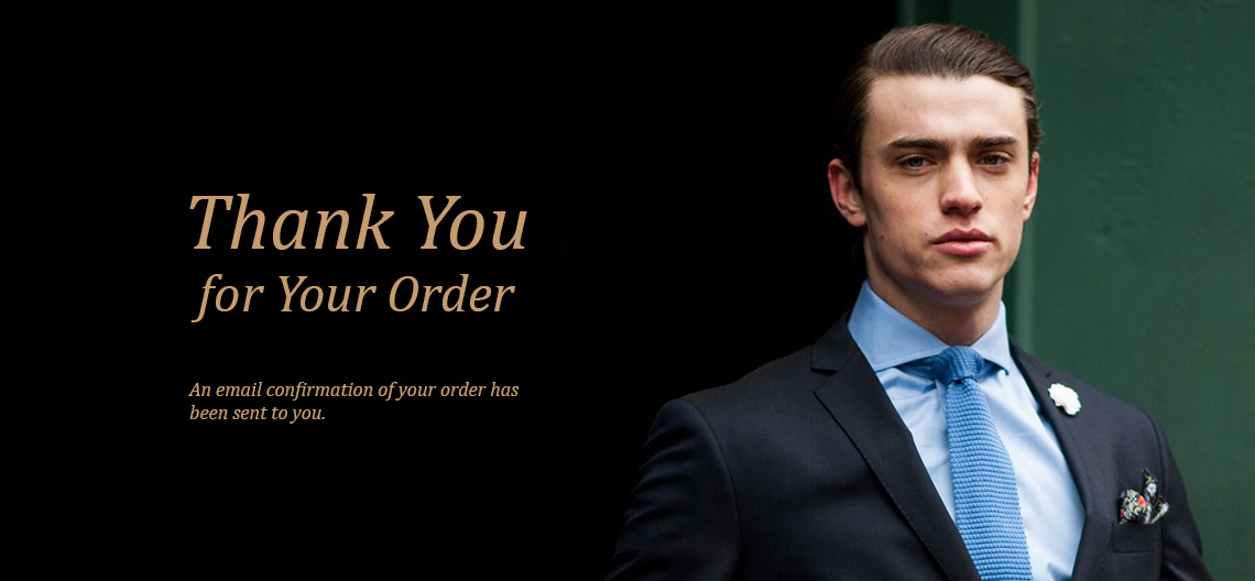 Thank You for your order. An email has been sent to you with your order confirmation.
